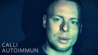 Gambar cover Calli - Autoimmun (prod. by Creepa) (Official HD 2013)