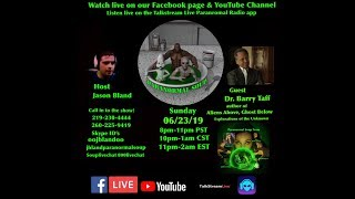 Paranormal Soup ep 183 guest Dr. Barry Taff