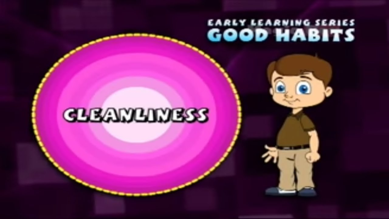 Cleanliness Good Habits And Manners  Pre School Videos For Kids  Cleanliness Good Habits And Manners  Pre School Videos For Kids