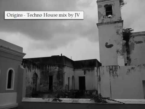 Origins - Techno House mix by JV