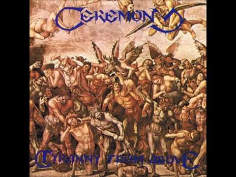 Ceremony (NLD) - Tyranny From Above (full album)