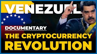 Documentary - Venezuela and the Cryptocurrency Revolution - Power by Dash Digital Cash