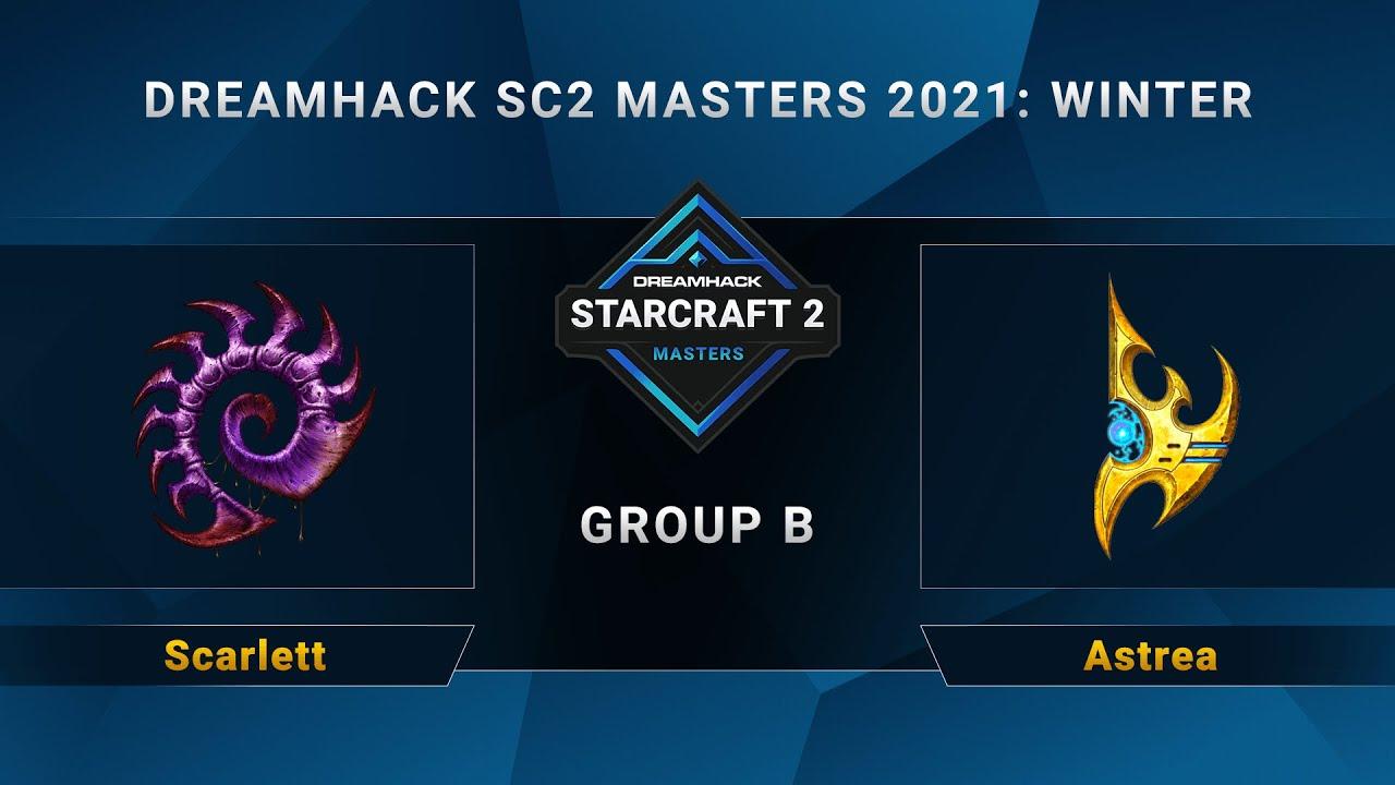 Download SC2 - Scarlett vs. Astrea - Group B - DreamHack SC2 Masters 2021 Winter - NA