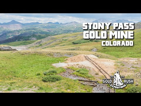 Stony Pass Gold Mine - Lode Mining Claim for Sale - Colorado - 2016 - Gold Rush Expeditions, Inc.