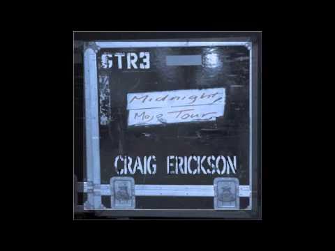 Craig Erickson - Midnight Mojo (Audio Only)
