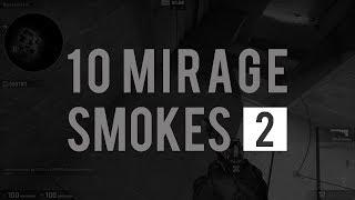 10 SMOKES ON NEW MIRAGE 2