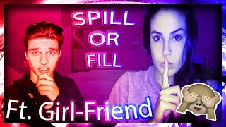 SPILL OR FILL YOUR GUTS WITH MY NEW GIRL-FRIEND!? *Dirty Secrets*