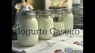 Iogurte Caseiro – Como preparar