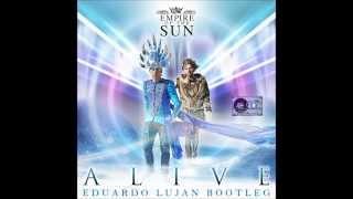 Empire Of The Sun - Alive (Eduardo Lujan Bootleg)
