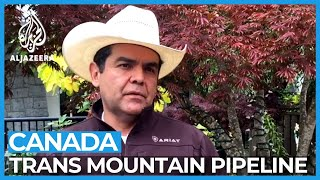 Indigenous peoples in Canada challenge Trans Mountain pipeline | NewsFeed