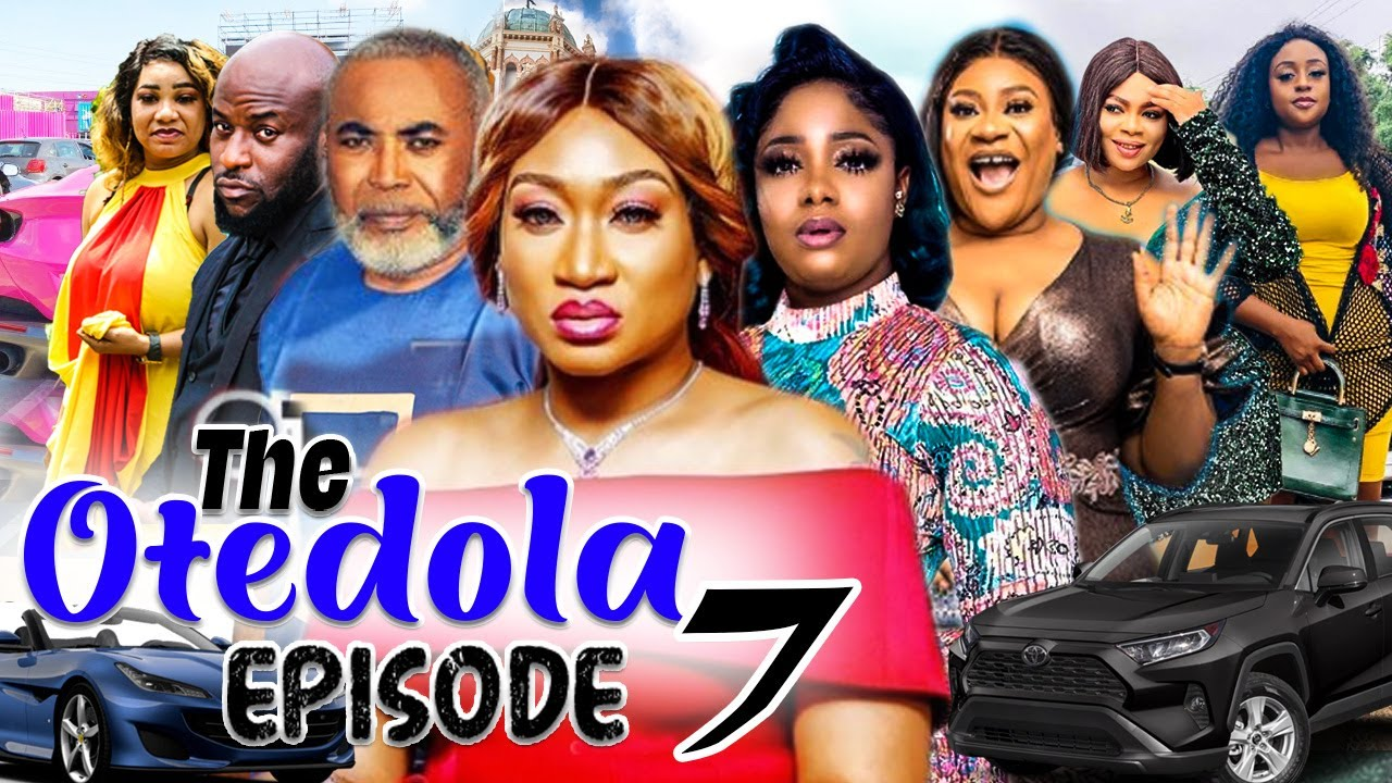 Download THE OTEDOLAS SEASON 7 (NEW HIT MOVIE) Trending 2021 Recommended Nigerian Nollywood Movie