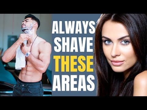 5 Areas Men Should ALWAYS Shave   Women DON'T Want to See Hair Here!
