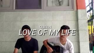 QUEEN - LOVE OF MY LIFE (COVER) LAGU POPULER !!