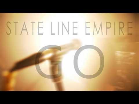 "State Line Empire ""GO"""