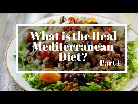 What is the real Mediterranean Diet?  Part 1