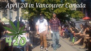 April 20 in Vancouver Canada