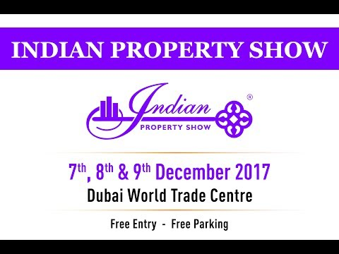 Indian Property Show Advert - December 2017