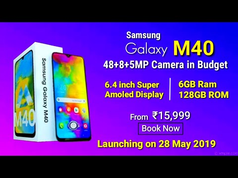 Samsung Galaxy M40 - 48 MP, Full Specifications confirmed & launch date in India | Samsung M40 Price