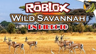 AS IN THE DOCUMENTARIES Wild Savannah (Roblox) SPECIAL DIRECT 7K