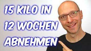 ABNEHMEN - 15 Kilo in 12 Wochen [VEGAN]