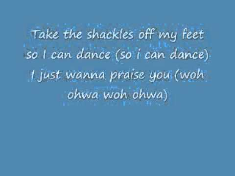 Shackles (praise you) by MARY MARY (lyrics)