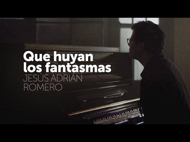 QUE HUYAN LOS FANTASMAS  - Jesus Adrian Romero