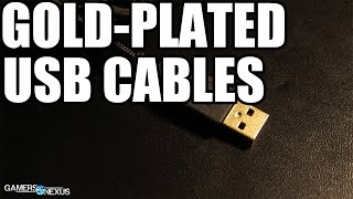 Debunking Gold-Plated USB Cable Myths