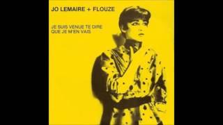 1982 JO LEMAIRE + FLOUZE je suis venue te dire que je m