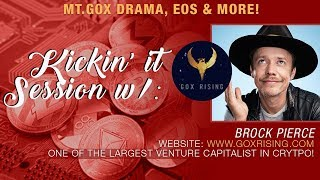 Brock Pierce & Crypto blood Talk Gox Rising, His EOS Poxy, JPM Coin & More!!