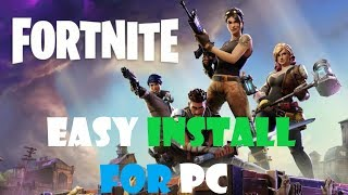 How To Download and Play Fortnite on PC | How to Install Fortnite on PC/Windows 2019