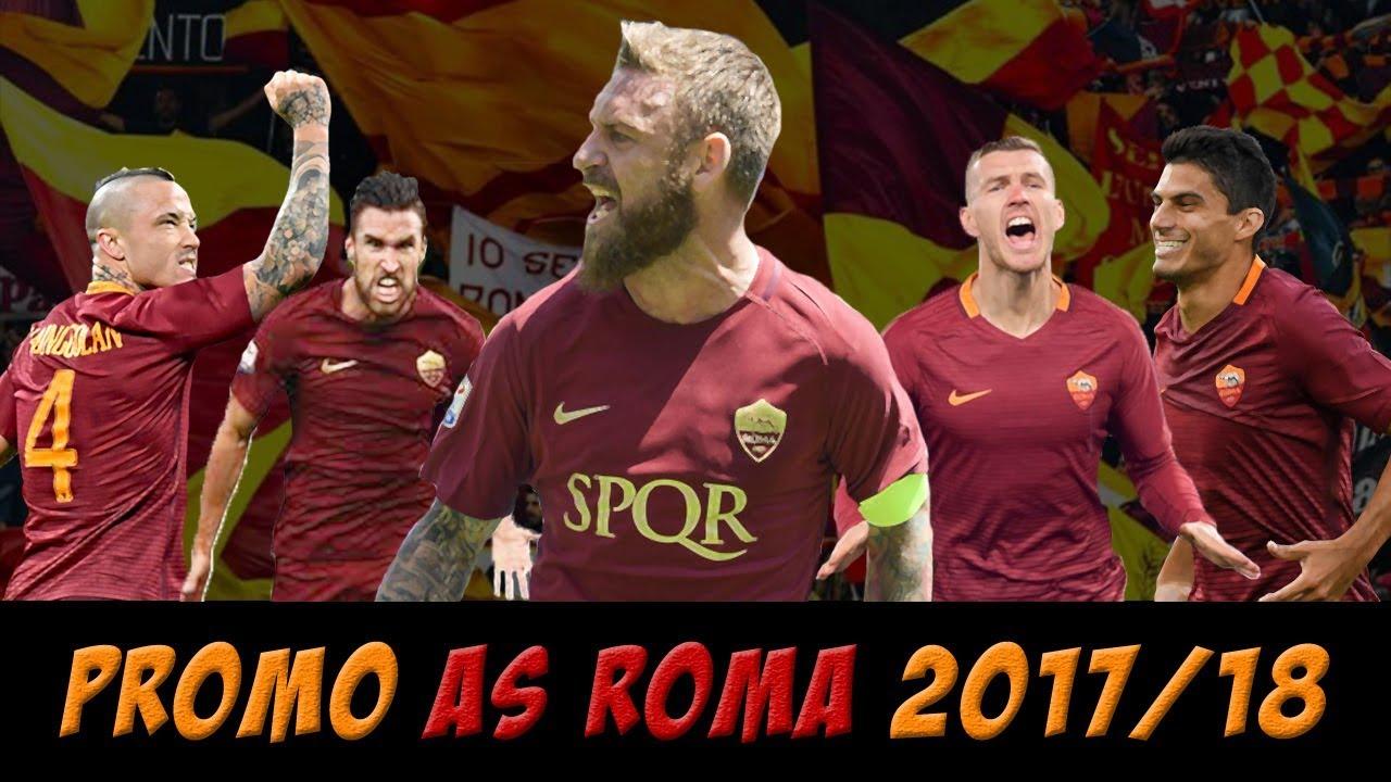 Promo as roma 2017 18 youtube - Moacasa 2017 roma ...
