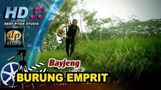 Lagu Kreatif Purbalingga ~ BURUNG EMPRIT # Bayjeng