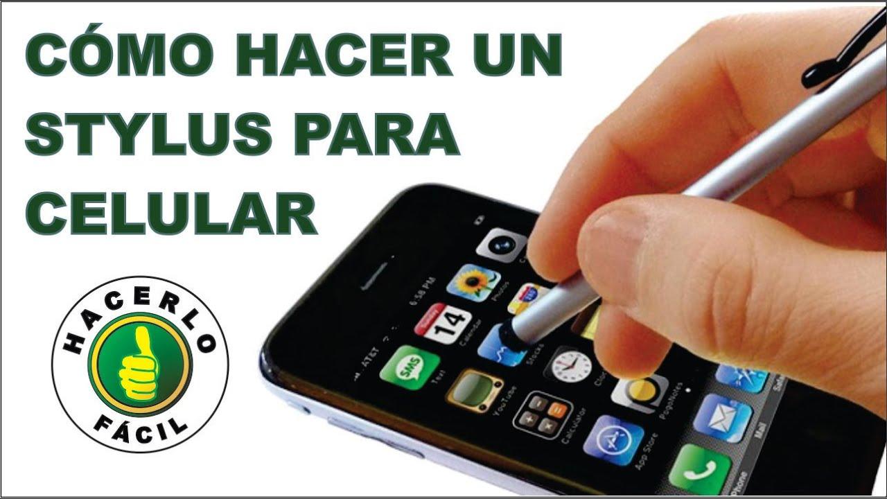 Cómo Hacer Un Stylus Para Celular O Tableta Casero 3 Opciones Hacerlo Fácil Youtube