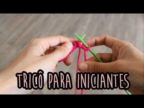 Aprendendo: Tricô para inciantes ~ colocar e tirar da agulha, ponto meia e tricô
