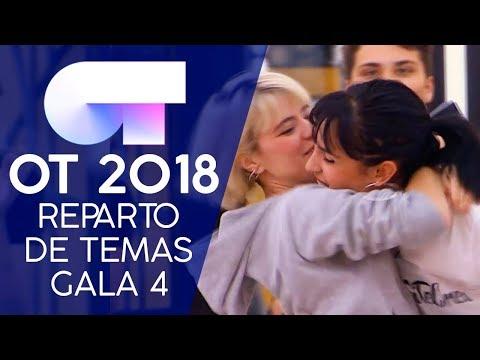 REPARTO DE TEMAS | Gala 4 | OT 2018