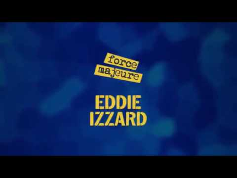 Eddie Izzard Force Majeure Reloaded at Palace Theatre, London