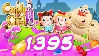 Candy Crush Soda Saga Level 1395 - 7 Moves Left - No Boosters