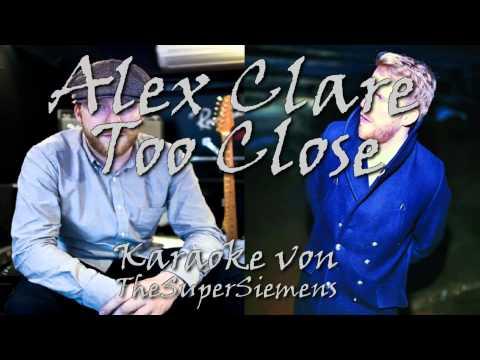 Let´s Karaoke Alex Clare - Too Close - #6