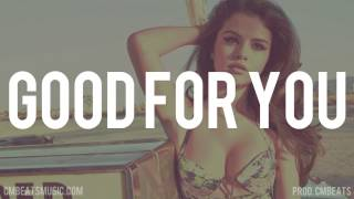 FREE - Good For You Instrumental - Drake ft. Selena Gomez Free Type Beat