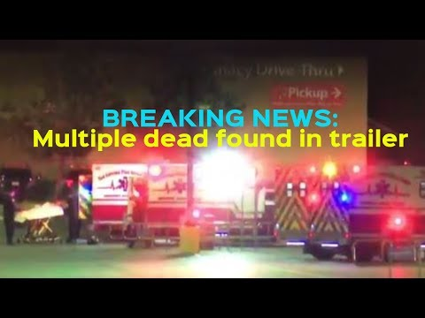 BREAKING NEWS: Multiple People Found Dead in Trailer at San Antonio Walmart