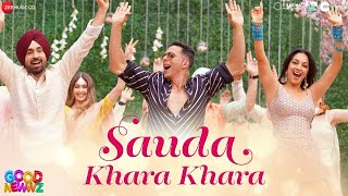 Sauda Khara Khara - Good Newwz - Full Audio Song