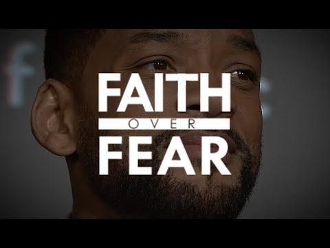Will Smith – Faith over Fear – One Of The Most Motivational Speeches EVER [Powerful Motivation]