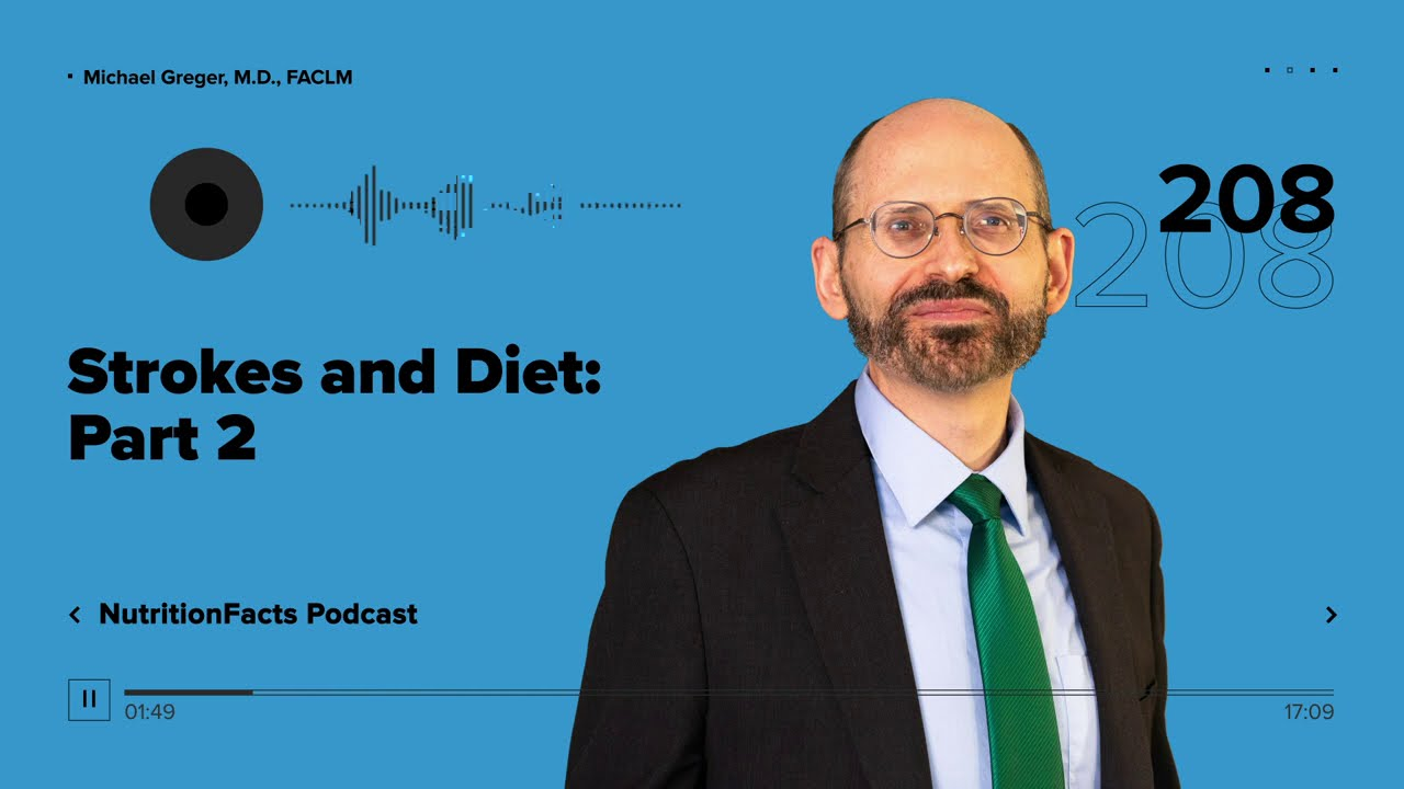 Podcast: Strokes and Diet: Part 2