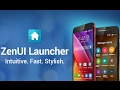 ZenUI Launcher:  Download and Full Customization