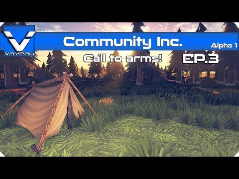 Community Inc - Call to arms!   Let's Play / Gameplay   Part 3