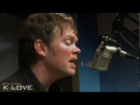 "K-LOVE - Jason Gray ""Remind Me Who I Am"" LIVE"