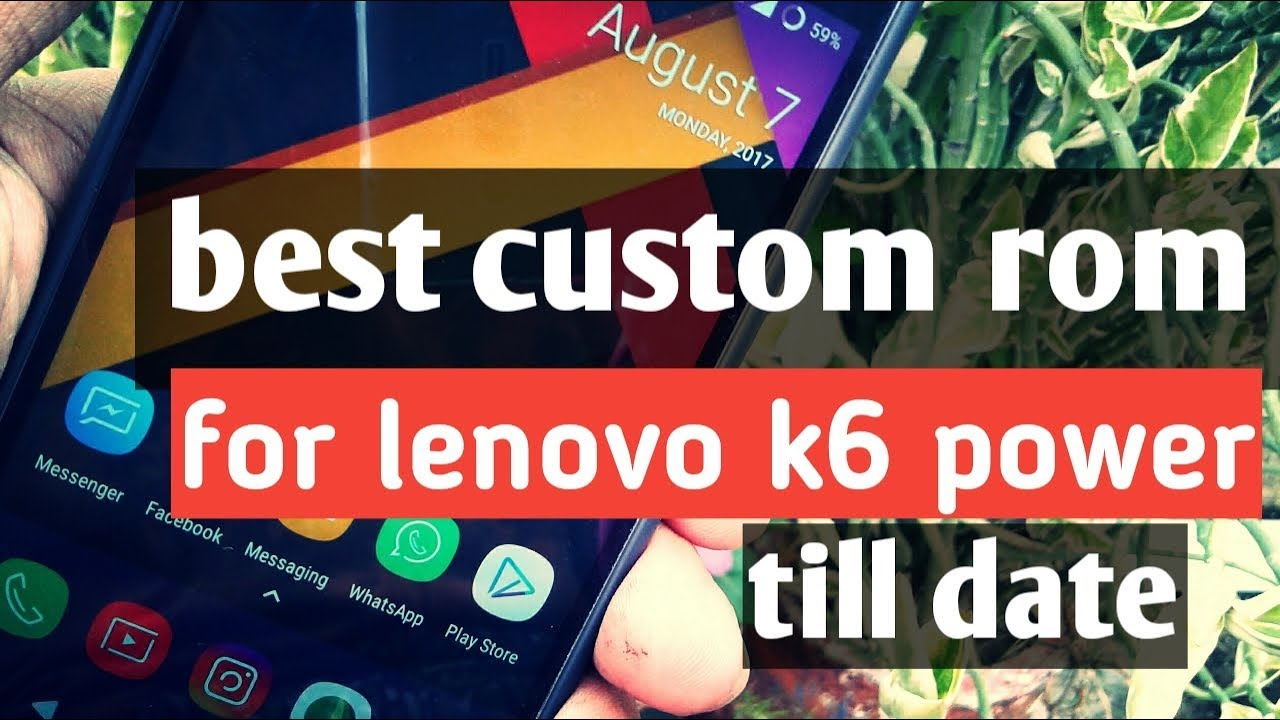 best custom rom for lenovo k6 power|AICP ROM|