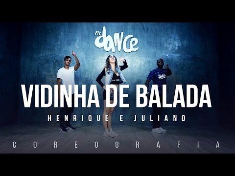 Vidinha de Balada - Henrique e Juliano Coreografia FitDance TV