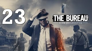 The Bureau: XCOM Declassified #23 - Другой мир