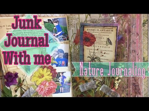 Junk Journal with me / Nature Journaling in my Garden Junk Journal